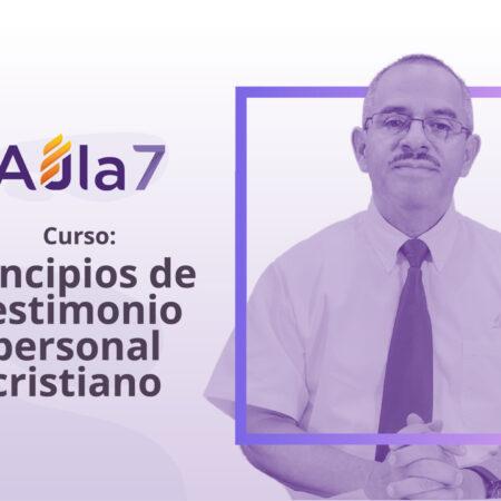 Principios del testimonio personal cristiano