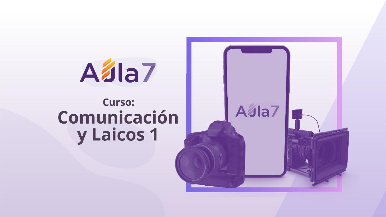 COMUNICACIÓN Y LAICOS